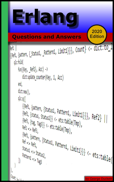 Erlang: Questions and Answers (2020 Edition)