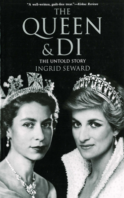 Ingrid Seward - The Queen & Di: The Untold Story book