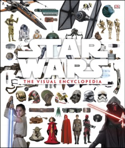 Star Wars: The Visual Encyclopedia by Adam Bray, Cole Horton & Tricia Barr Book Cover