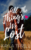Kayla Tirrell - All The Things We Lost artwork