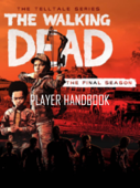 The Walking Dead The Final Season - Official Gamer's Guide - Complete Updated