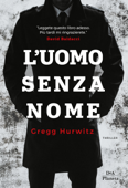 Download and Read Online L'uomo senza nome