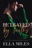 Ella Miles - Betrayed by Truths kunstwerk