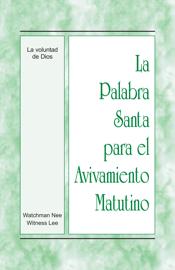 La Palabra Santa para el Avivamiento Matutino - La voluntad de Dios