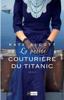 Kate Alcott - La petite couturière du Titanic illustration