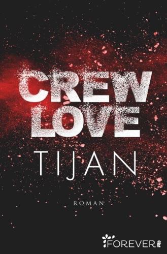 Tijan - Crew Love
