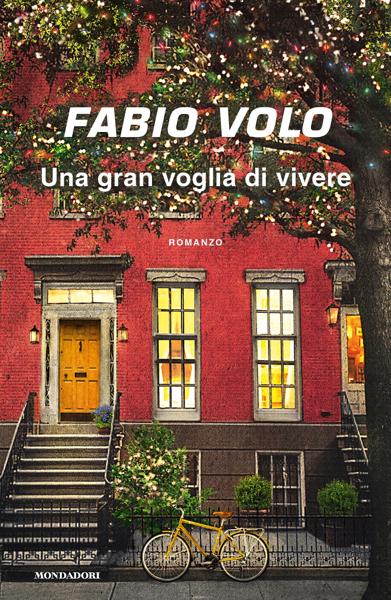 Una gran voglia di vivere por Fabio Volo