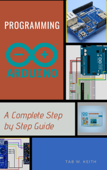 Programming Arduino: A Complete Step by Step Guide