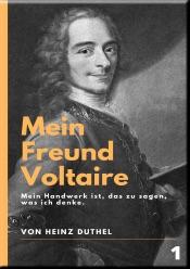 Download and Read Online Mein Freund Voltaire