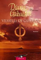 Download and Read Online Outlander. Vessilli di guerra