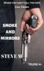 Steve M - Smoke and Mirrors artwork