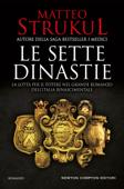 Le sette dinastie. La lotta per il potere nel grande romanzo dell'Italia rinascimentale Book Cover