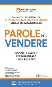 Parole per vendere da Paolo Borzacchiello Copertina del libro