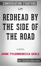 Redhead by the Side of the Road: A Novel by Anne Tyler: Conversation Starters
