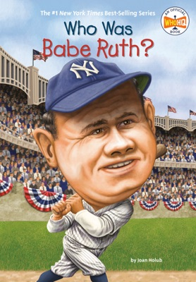Who Was Babe Ruth?