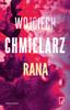 Wojciech Chmielarz - Rana artwork