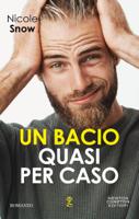 Download and Read Online Un bacio quasi per caso