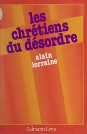 Download and Read Online Les chrétiens du désordre