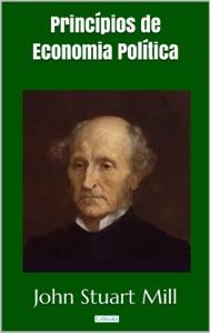 Princípios de Economia Política - Stuart Mill Book Cover
