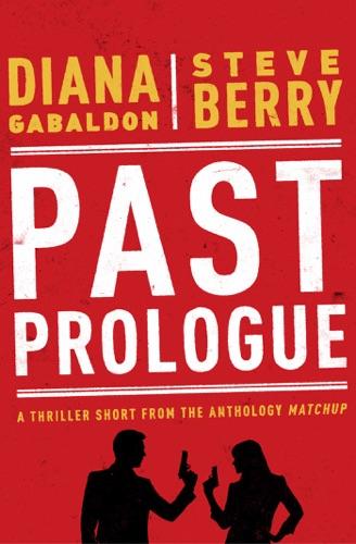 Diana Gabaldon & Steve Berry - Past Prologue