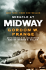 Miracle at Midway - Gordon W. Prange, Donald M. Goldstein & Katherine V. Dillon