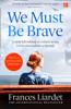Frances Liardet - We Must Be Brave artwork