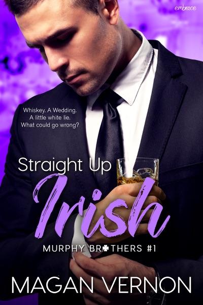 Straight Up Irish - Magan Vernon book cover