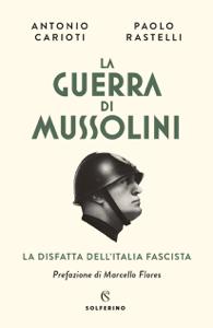 La guerra di  Mussolini Libro Cover