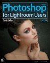 Photoshop For Lightroom Users 2e
