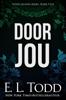 E. L. Todd - Door Jou artwork