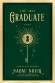 The Last Graduate Book Cover