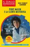 Perry Mason E La Cliente Misteriosa Il Giallo Mondadori