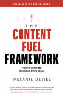 Melanie Deziel - The Content Fuel Framework artwork