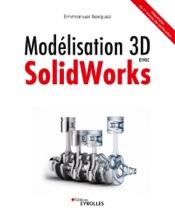 Modélisation 3D avec Solidworks