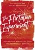 The Flirtation Experiment