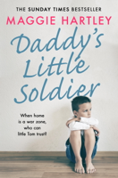 Maggie Hartley - Daddy's Little Soldier artwork