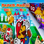 Paper Mario The Origami King: The Complete Tips- A-Z Walkthrough - Tips & Tricks and More!
