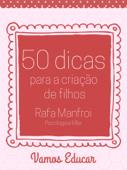 50 Dicas Para a Criação de Filhos