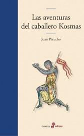 Download and Read Online Las aventuras del caballero Kosmas