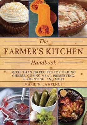 The Farmer's Kitchen Handbook