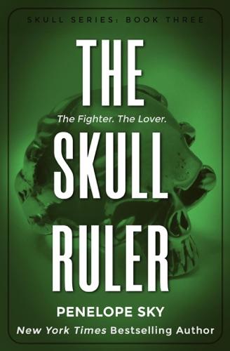 Penelope Sky - The Skull Ruler