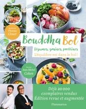 Bouddha Bol. Edition revue et augmentée