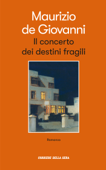Il concerto dei destini fragili Book Cover