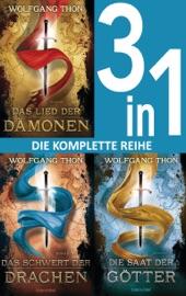 Die-drei-Prophezeiungen-Trilogie: - Das Lied der Dämonen / Das Schwert der Drachen / Die Saat der Götter (3in1-Bundle)