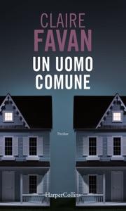 Un uomo comune di Claire Favan Copertina del libro