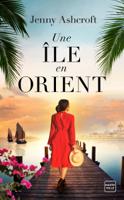 Download and Read Online Une île en Orient