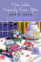 Ann B. Ross - Miss Julia Happily Ever After artwork