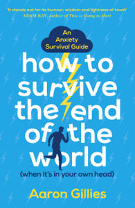 How to Survive the End of the World (When it's in Your Own Head) Copertina del libro