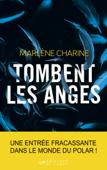 Download and Read Online Tombent les anges - Prix Sang pour Sang Polar 2020