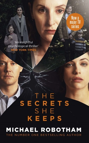 Michael Robotham - The Secrets She Keeps